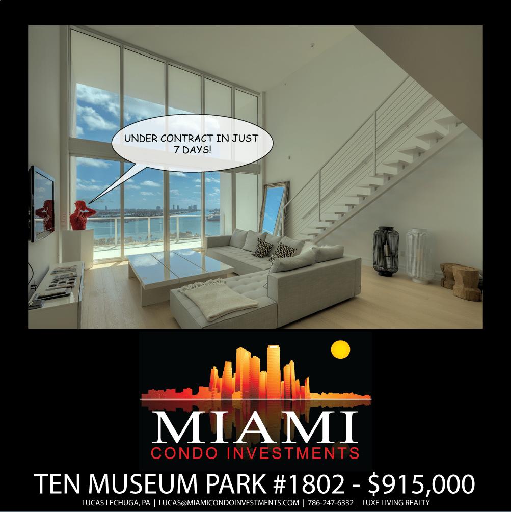 Ten Museum Park 1802 under contract in 7 days
