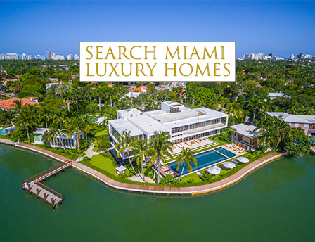 Search Miami Luxury Homes