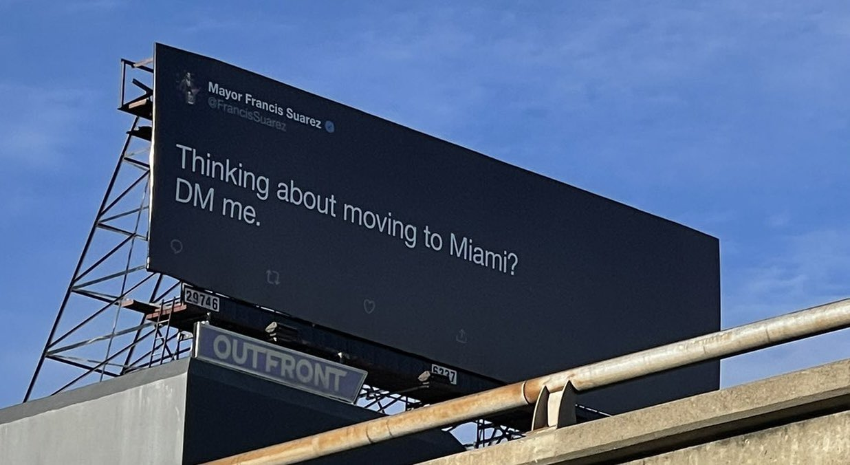 Mayor Francis Suarez's billboard in San Francisco target big tech companies to relocate to Miami.
