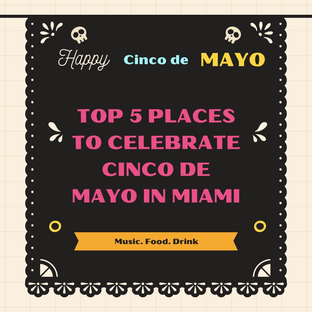 Cinco De Mayo Miami 2021