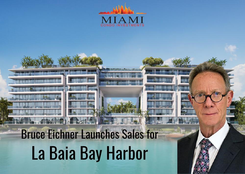 Bruce Eichner Launches Sales for La Baia